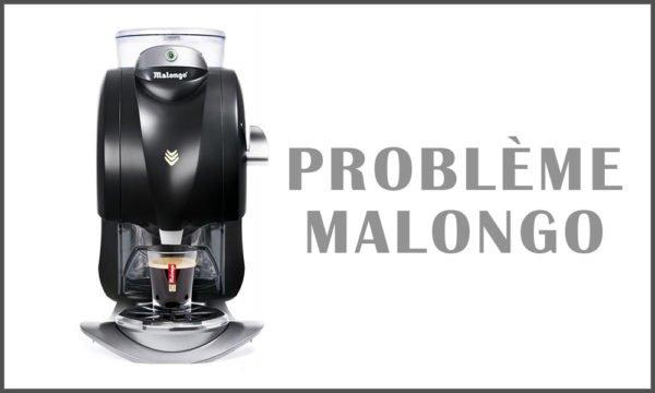 Problème Malongo